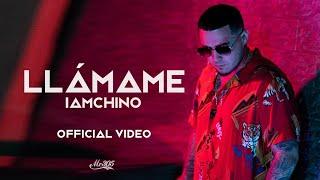 Смотреть клип Iamchino - Llámame