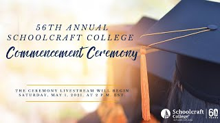 2021 Schoolcraft College Commencement Ceremony