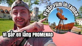 Vi går en LÅNG Promenad och! Vi gör film i Tallinn!