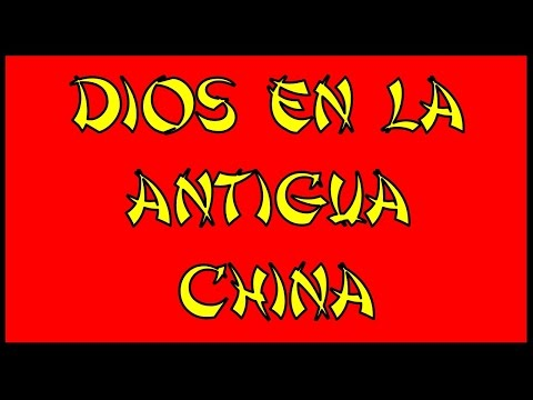 DIOS EN LA ANTIGUA CHINA.