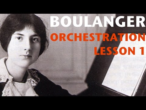 Orchestration Lesson: Lili Boulanger, Part 1