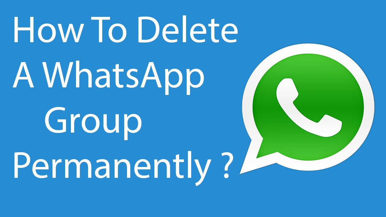 How To Delete or Remove WhatsApp Group Permanently -6 ?