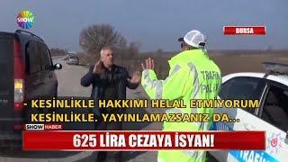 625 lira cezaya isyan!