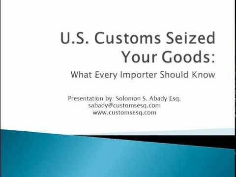 U S  Customs Seized Your Goods