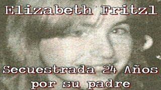 El caso de Elizabeth Fritzl: Secuestrada 24 Años