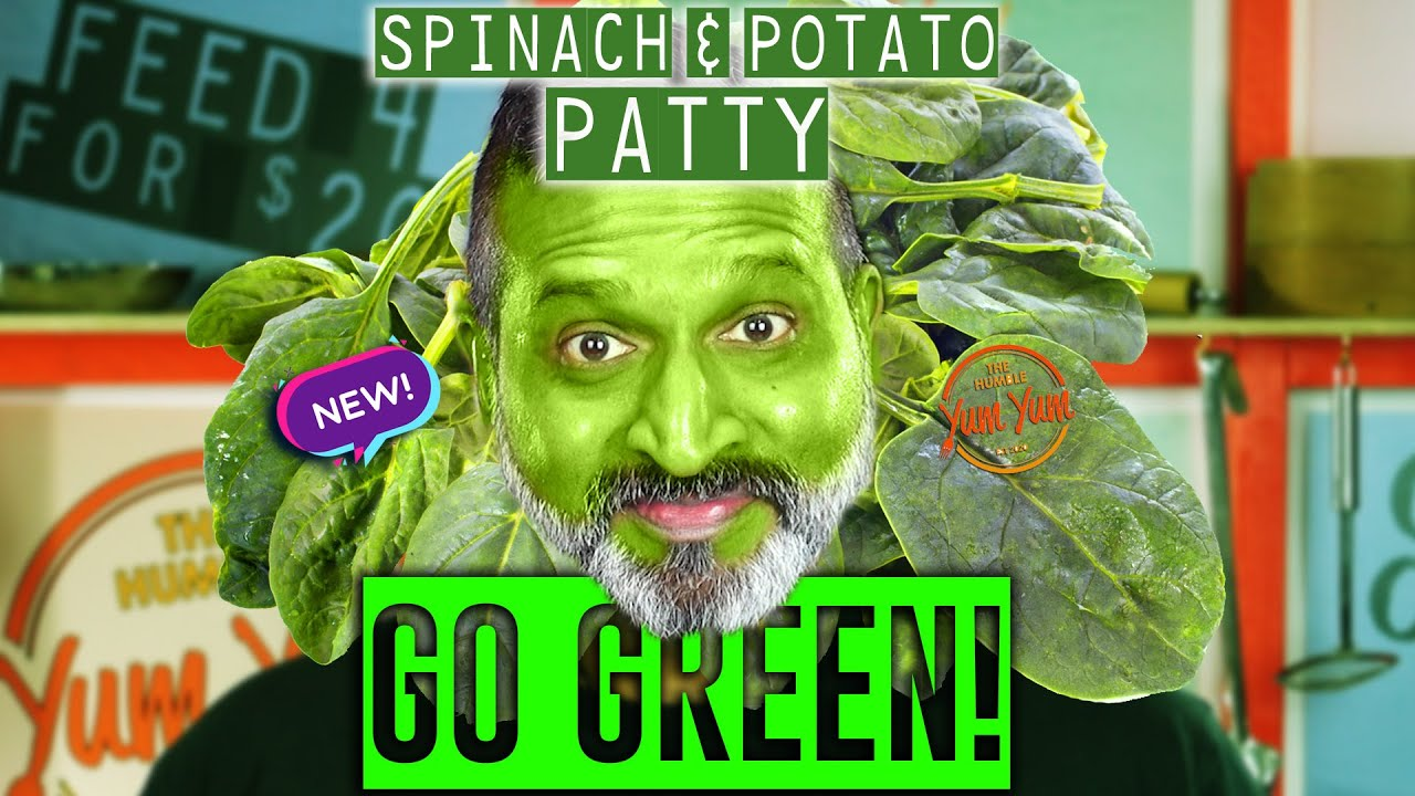 SPINACH & POTATO PATTY w/Paprika Yoghurt (Go Green Part 1) ! Feed 4 for under $20! ONE POT - ONE PAN
