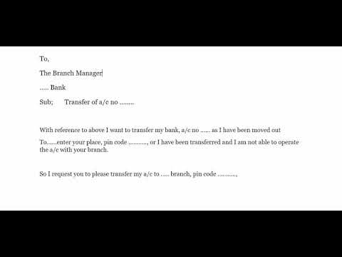 How Do I Write A Bank Account Transfer Letter?