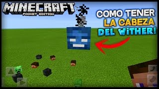 COMO OBTENER LA CABEZA DEL WITHER EN Minecraft PE! (EXPLOSIVA) - Minecraft Pocket Edition
