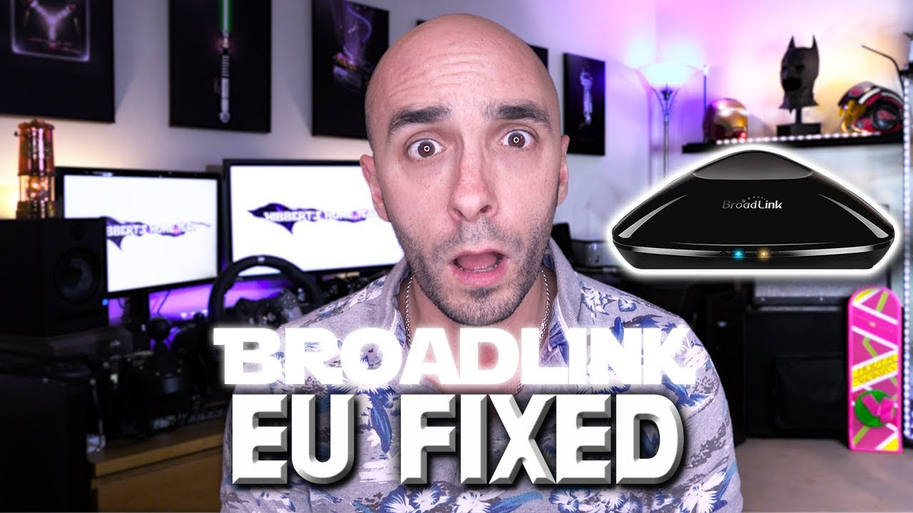 Broadlink EU Alexa And Google Home Fix