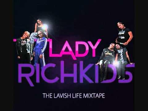 Lady Rich Kids - Straight Like That