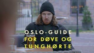 Oslo-guide for døve og tunghørte