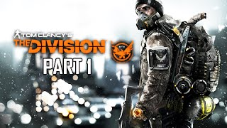 The Division Walkthrough Part 1 - Black Friday (Full Game)