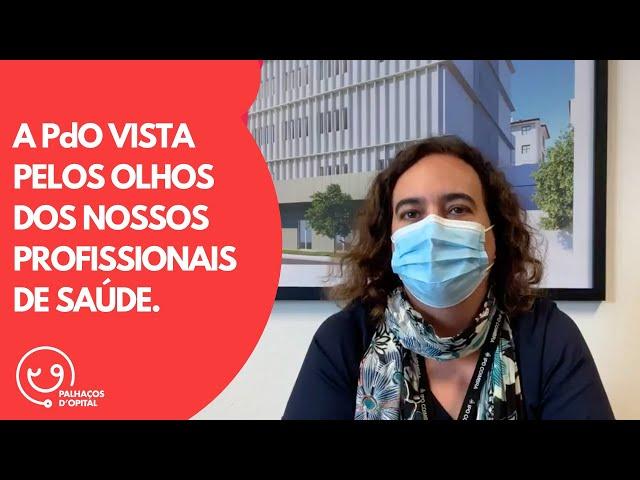 Palhaços d'Opital| A PdO vista pelos olhos dos nossos Profissionais de Saúde.