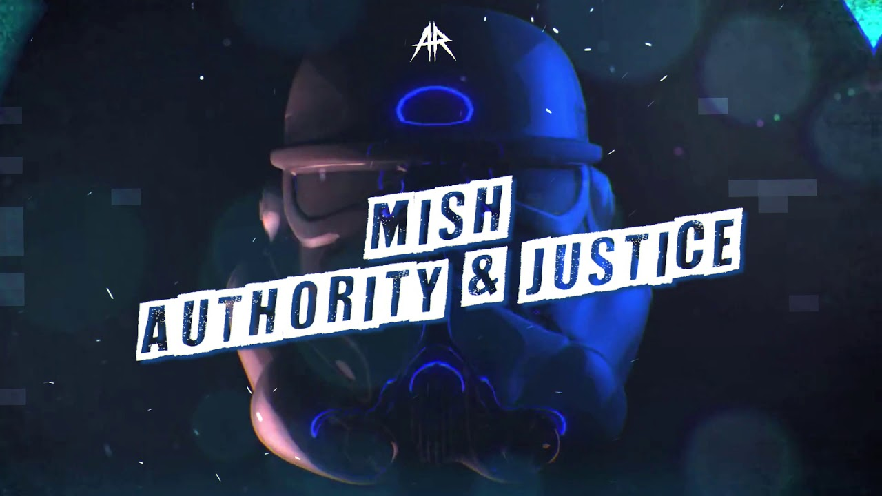 Mish - Authority & Justice(Official Video) (AR Mixtape Vol.1)