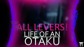 All levers! Secret room! - Life of an Otaku - ROBLOX