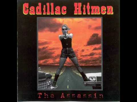 Cadillac Hitmen - The Incident At Nacho Grande