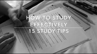 How To Study Effectively | 15 Study Tips