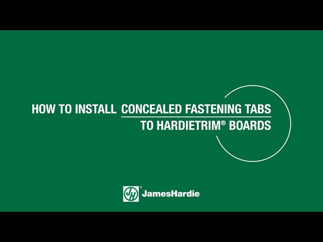 How To Install Concealed Fastening Tabs to HardieTrim® Boards