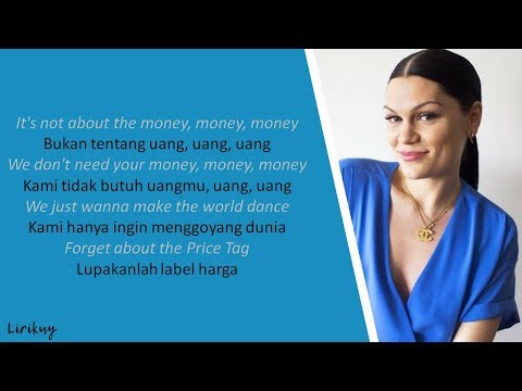 Price Tag - Jessie J Ft. B.o.B (Lirik & Terjemahan Indonesia)