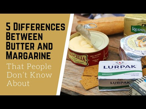 5 Differences Between Butter and Margarine - Hidden Fact That People Don't Know About
