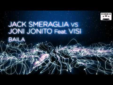 Jack Smeraglia Vs. Joni Jonito Feat.Visi - Baila