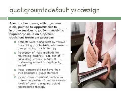 Buprenorphine Clinic: A Multidisciplinary Model for Opioid Maintenance Therapy