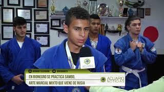 En Rionegro se practica Sambo, arte marcial mixto que viene de Rusia