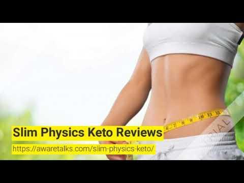 Slim Physics Keto Reviews