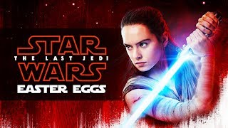 Movie Easter Eggs - STAR WARS: THE LAST JEDI // Ep.22