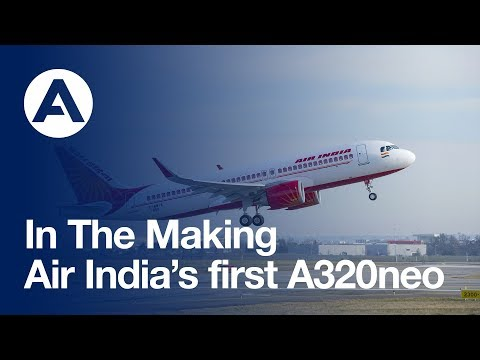 In the making: Air India's first A320neo