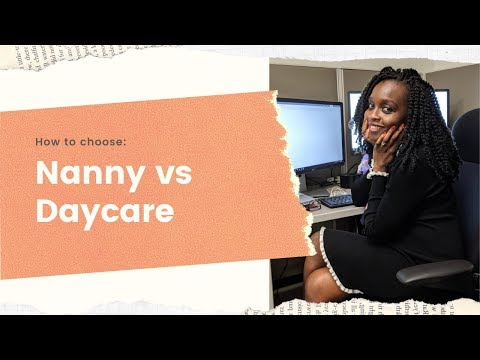 How to choose the RIGHT CHILDCARE option | Nanny vs Daycare