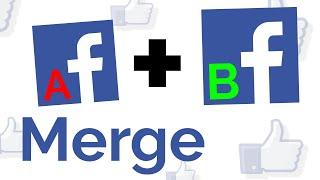 Facebook Merge: Combine tẁo Facebook pages together 2020