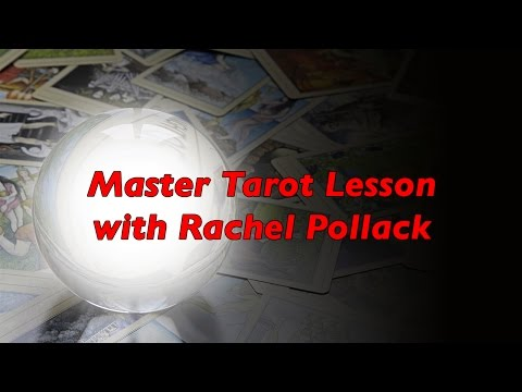 Master Tarot Lesson with Rachel Pollack