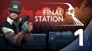 The Final Station - 1. Dreadful Dream - Let