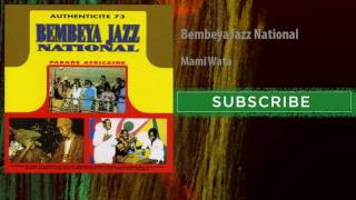Bembeya Jazz National - Mami Wata