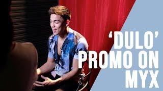 'DULO' PROMO ON MYX | ALEXANDER DIAZ