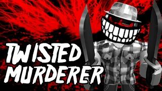 Roblox Twisted Murderer Mvp glitch (2017)