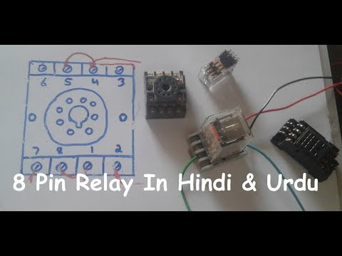 8 Pin Relay Wiring Connection With Base/Socket in Hindi & Urdu