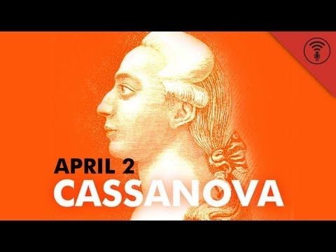 Casanova (April 2) | This Day in History #1