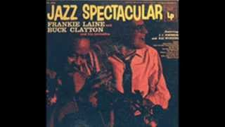 FRANKIE LAINE AND BUCK CLAYTON -   YOU CAN DEPEND ON ME