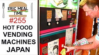 Hot Food Vending Machines in Japan #4 - Eric Meal Time #255