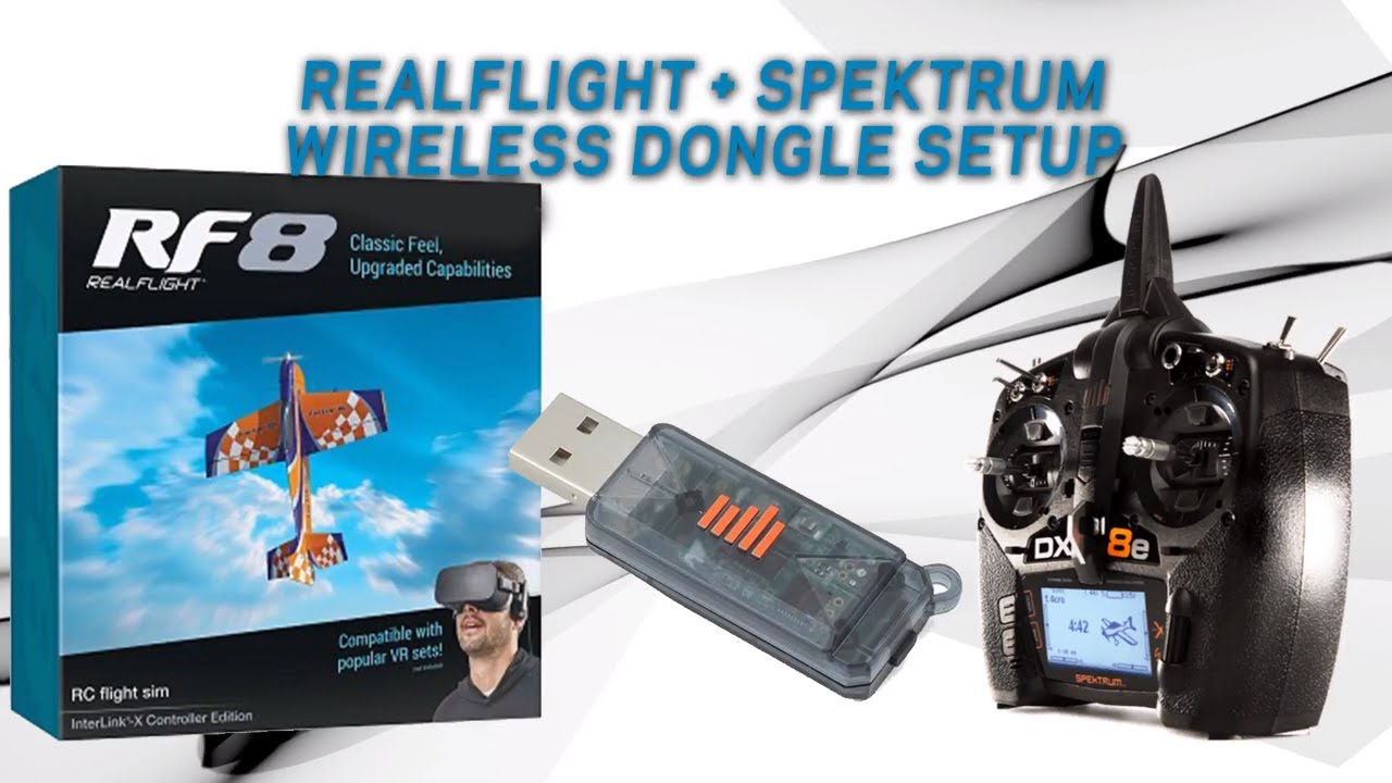 How to setup Real Flight 8 with the Spektrum WS1000 Wireless Dongle