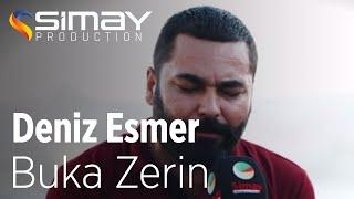 Deniz Esmer - Buka Zerin