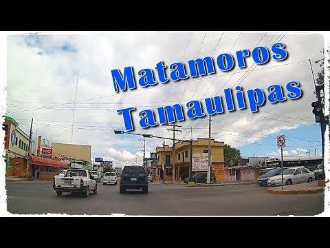 Llegando a Matamoros, Tamaulipas, 2017
