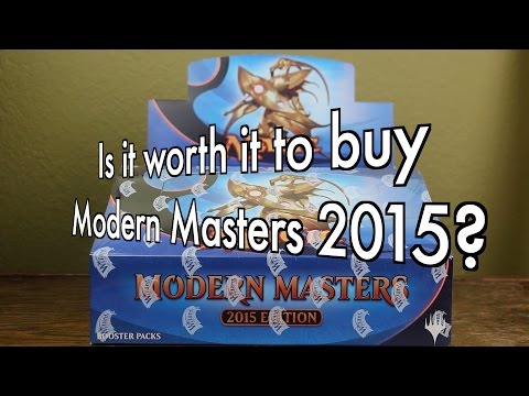 MTG - Is it worth it to buy a box of Modern Masters 2015? Magic: The Gathering