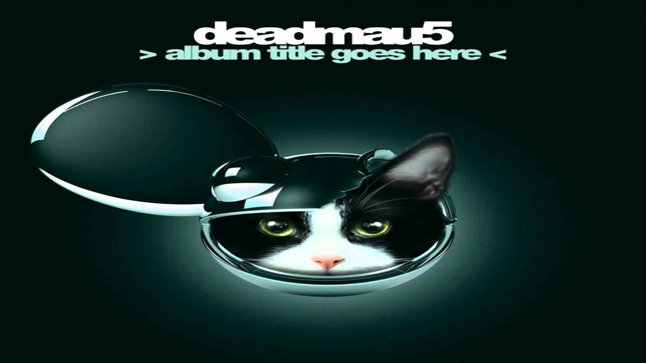 Album title goes here by deadmau5 on Spotify