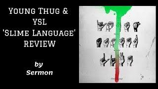 Young Thug - Slime Language (REVIEW)