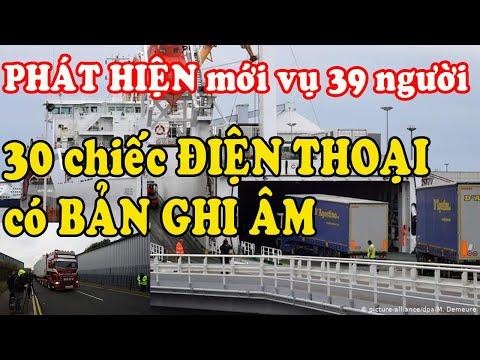 Điều tra mới Vụ 39 người Việt tử vong trong container: Một số người còn sống khi đến Anh