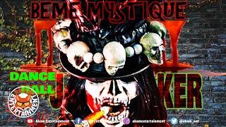 Beme Mystique aka MobayTrapQueen - Dancehall Joker