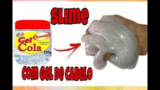 COMO FAZER CLEAR SLIME COM GEL DE CABELO-SLIME- SLIME TRANSPARENTE/ SEM DETERGENTE/SEM OVO/SEM BORAX